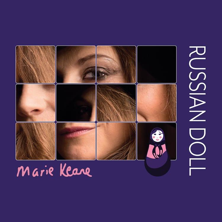 Marie Keane - Russian Doll | Singer | Songwriter | Musician